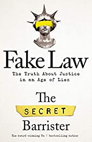 Fake law : the truth about justice in an age…