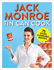 Tin Can Cook: 75 Simple Store-cupboard…