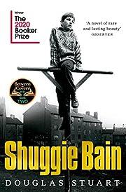 Shuggie Bain – tekijä: Douglas Stuart