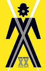 XX : a novel, graphic de Rian Hughes