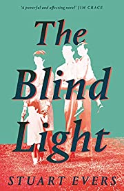 The Blind Light de Stuart Evers
