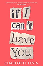 If I Can't Have You de Charlotte Levin
