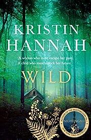 Wild EXPORT de Kristin Hannah