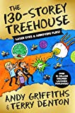 The 130-Storey Treehouse (The Treehouse Books)