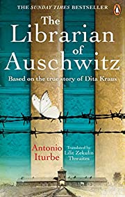 The Librarian of Auschwitz: The…