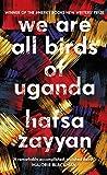 We Are All Birds of Uganda