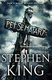 Pet Sematary: Film tie-in edition of Stephen…