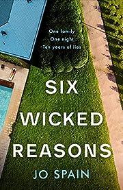 Six Wicked Reasons af Jo Spain