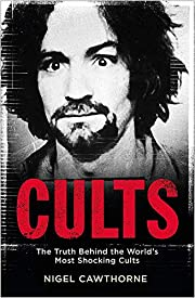 Cults: The Truth Behind the World's…