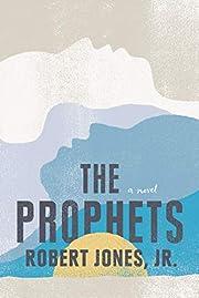 The Prophets af Jr. Jones, Robert