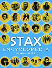 Stax Encyclopedia by Graham Betts