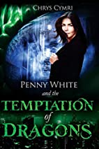 The Temptation of Dragons (Penny White Book…