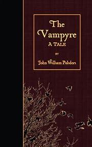 The Vampyre: A Tale af John William Polidori
