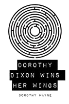 Dorothy Dixon Wins Her Wings by Dorothy…