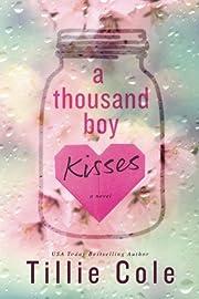 A Thousand Boy Kisses por Tillie Cole