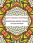 Anti-Stress Patterns Inspirational Abstract…