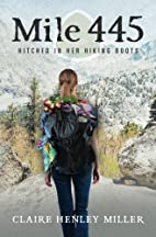 Mile 445: Hitched in Her Hiking Boots by…