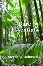 Bare Essentials by Steven W. Johnson