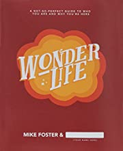 Wonderlife - A Not-So-Perfect Guide to Who…