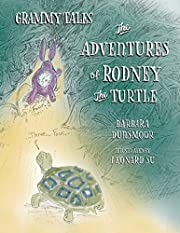 Grammy Tales: The Adventures of Rodney the…