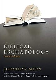 Biblical Eschatology, Second Edition af…
