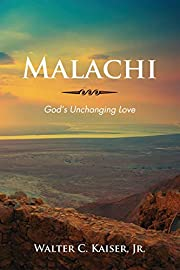 Malachi: God's Unchanging Love af Walter…