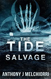The Tide: Salvage (Volume 3) af Anthony J…