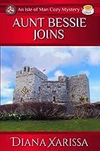 Aunt Bessie Joins by Diana Xarissa