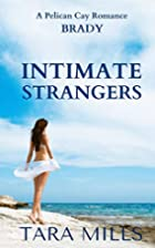 Intimate Strangers (Pelican Cay Series)…