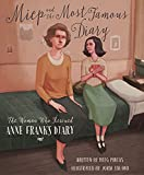 Miep and the most famous diary : the woman who rescued Anne Frank's diary / by Meeg Pincus ; illustrated by Jordi Solano