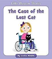 The Case of the Lost Cat (Little Blossom…