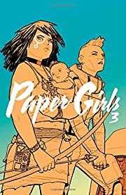 Paper Girls Volume 3 – tekijä: Brian K…
