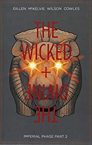 The Wicked The Divine Volume 6: Imperial…