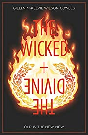 The Wicked The Divine Volume 8: Old is the…