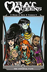 Rat Queens Volume 6: The Infernal Path –…