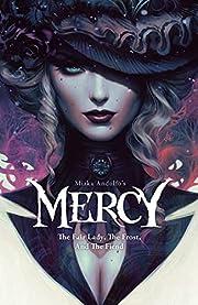 Mirka Andolfo's Mercy: The Fair Lady, The…