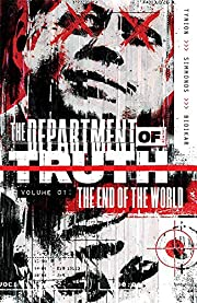 Department of Truth, Vol 1: The End Of The…