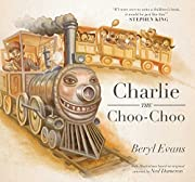 Charlie the Choo-Choo: From the world of The…
