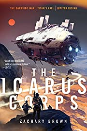 The Icarus Corps: The Darkside War; Titan's…