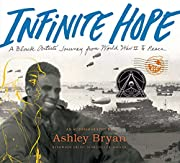 Infinite Hope: A Black Artist's Journey from…