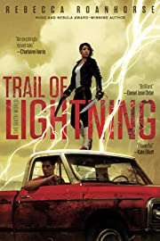 Trail of Lightning (1) (The Sixth World) de…