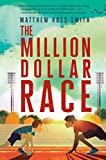 The Million Dollar Race de Matthew Ross…