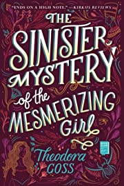 The Sinister Mystery of the Mesmerizing Girl…