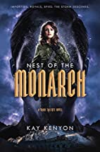 Nest of the Monarch by Kay Kenyon