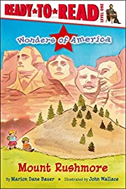Mount Rushmore: Ready-to-Read Level 1…