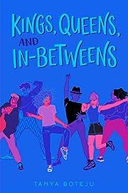 Kings, Queens, and In-Betweens by Tanya…