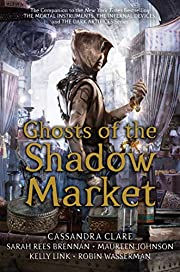 Ghosts of the Shadow Market af Simon and…