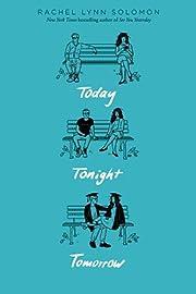 Today Tonight Tomorrow av Rachel Lynn…