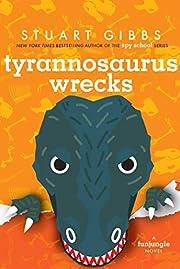 Tyrannosaurus Wrecks (FunJungle) de Stuart…
