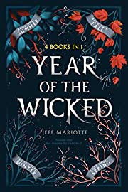 Year of the Wicked: Summer; Fall; Winter;…